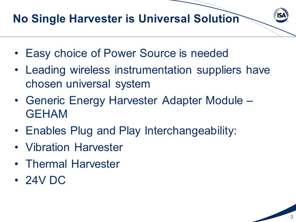 No Single Harvester is Universal Solution