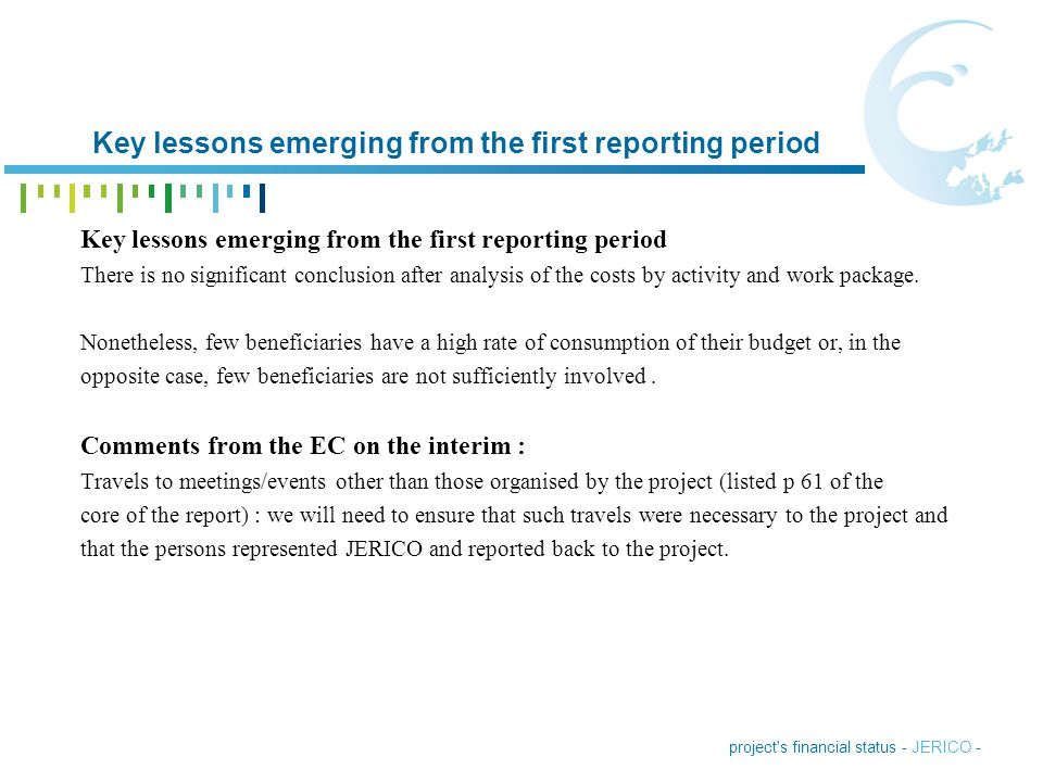 Key lessons emerging from the first reporting period