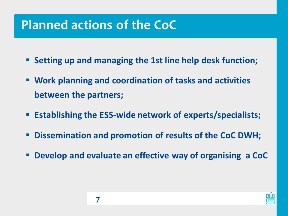 Planned actions of the CoC