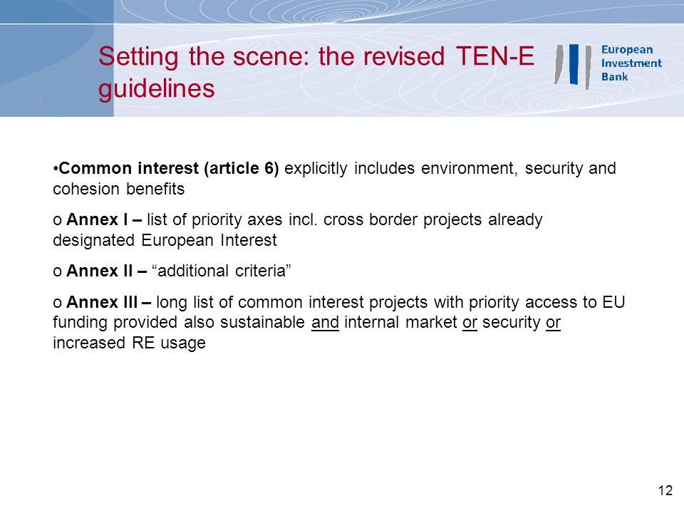 Setting the scene: the revised TEN-E guidelines