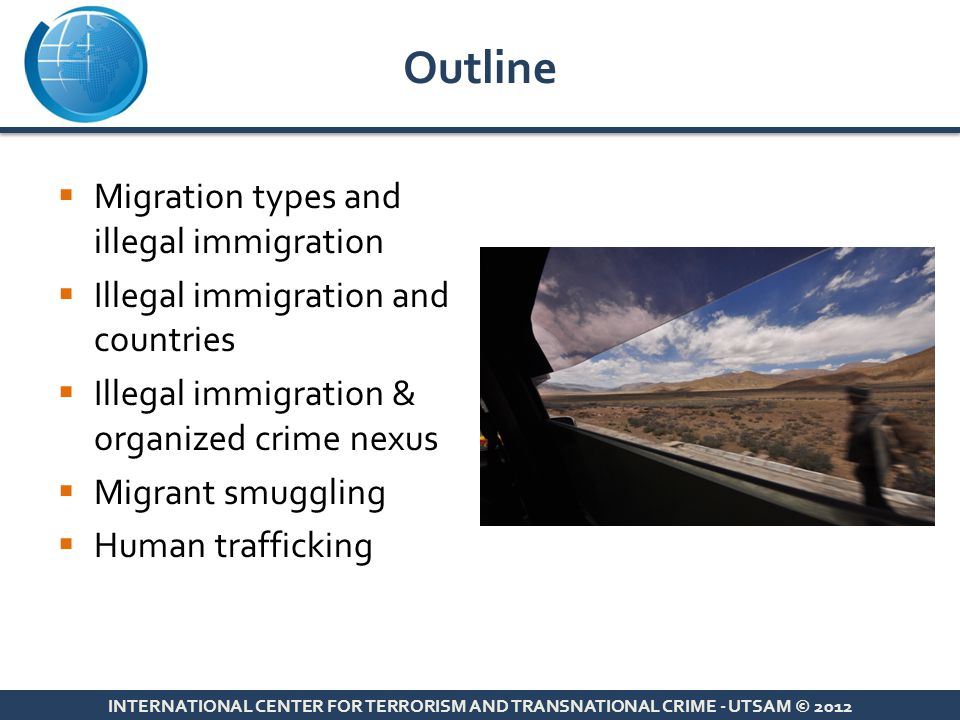 Outline Migration types and illegal immigration