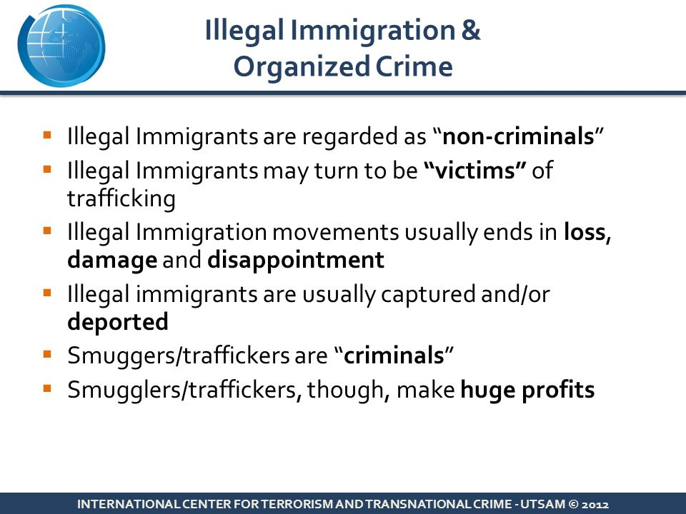 Illegal Immigration & Organized Crime