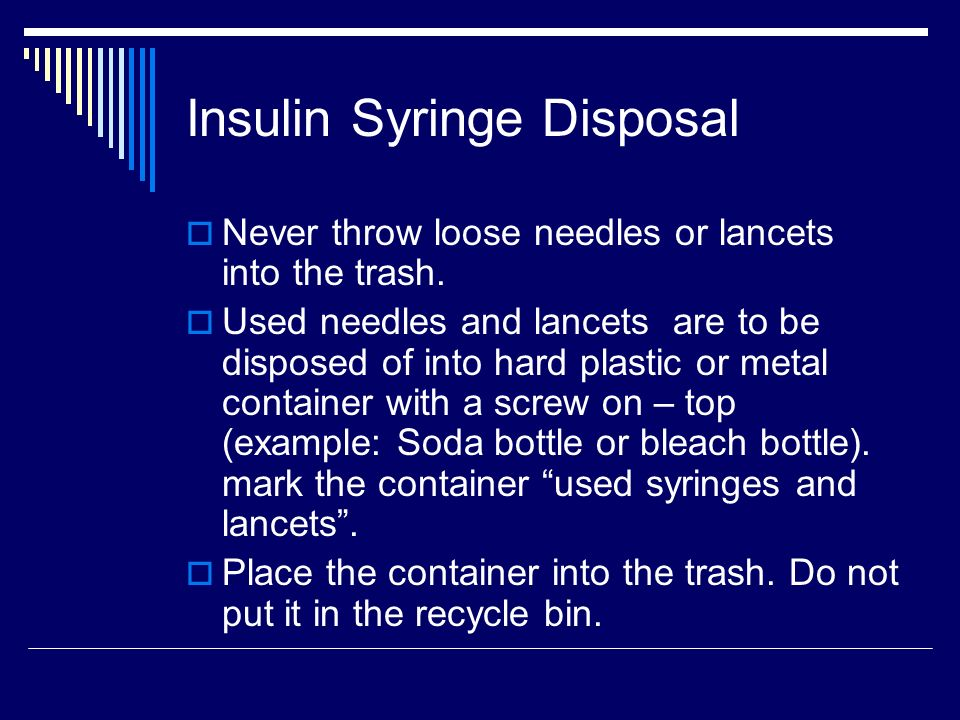Insulin Syringe Disposal