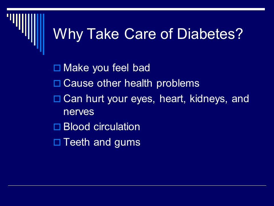 Why Take Care of Diabetes