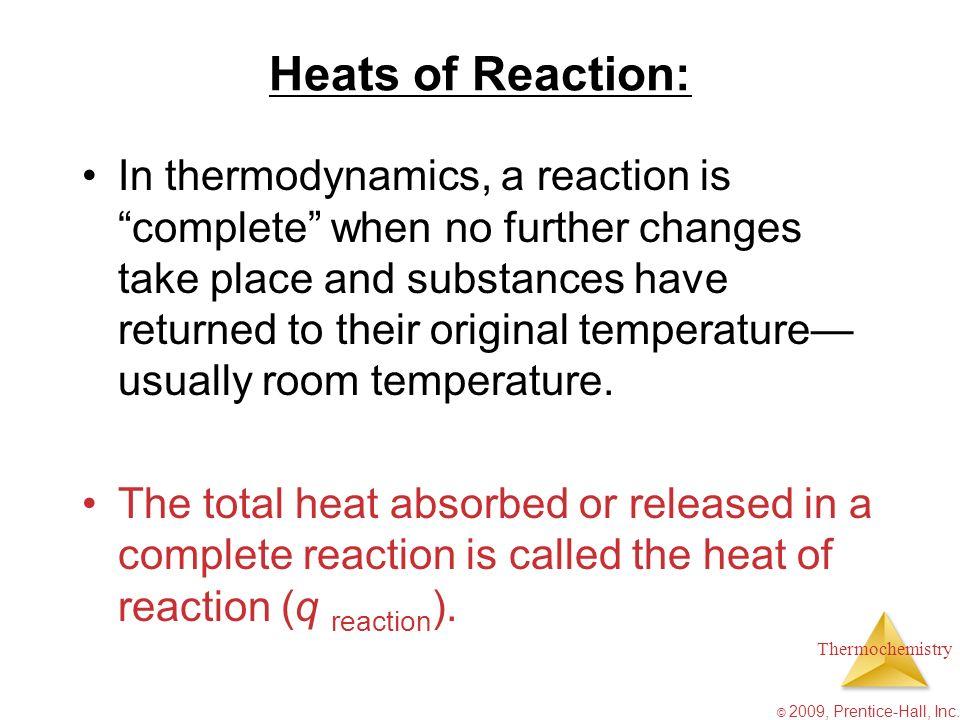 Heats of Reaction: