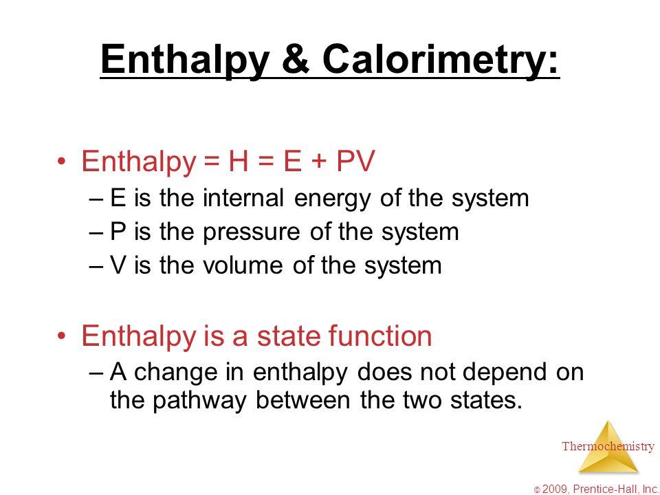 Enthalpy & Calorimetry: