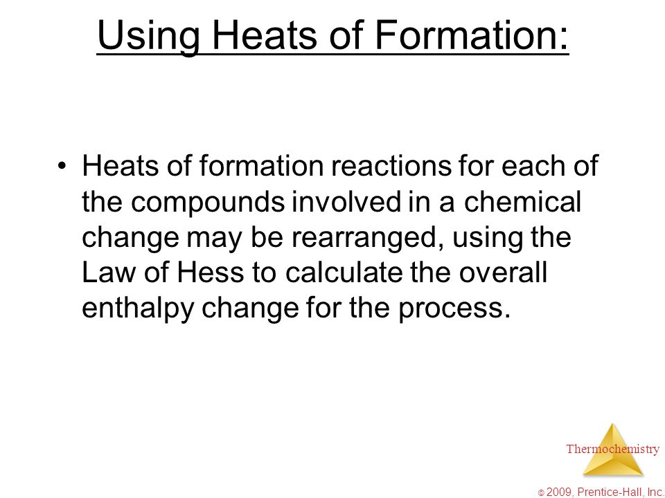 Using Heats of Formation: