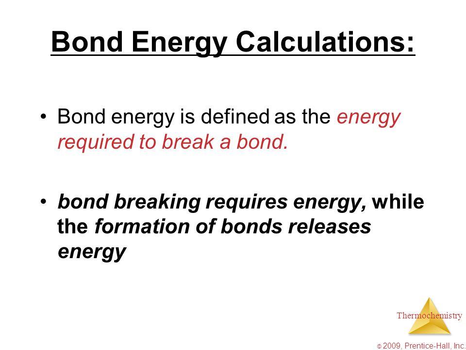 Bond Energy Calculations: