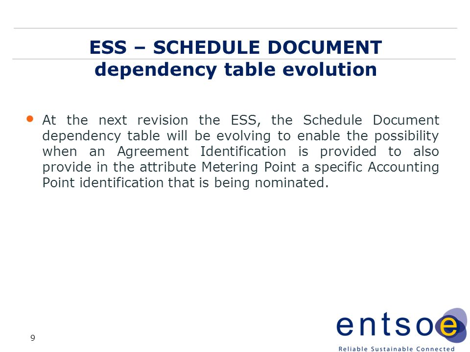 ESS – SCHEDULE DOCUMENT dependency table evolution