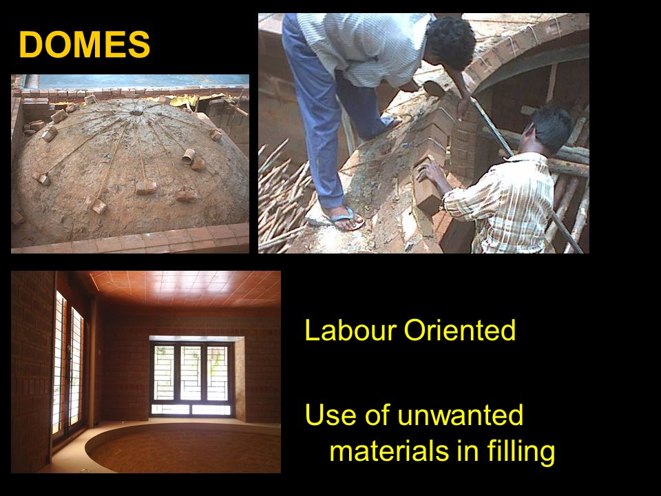 DOMES Labour Oriented Use of unwanted materials in filling