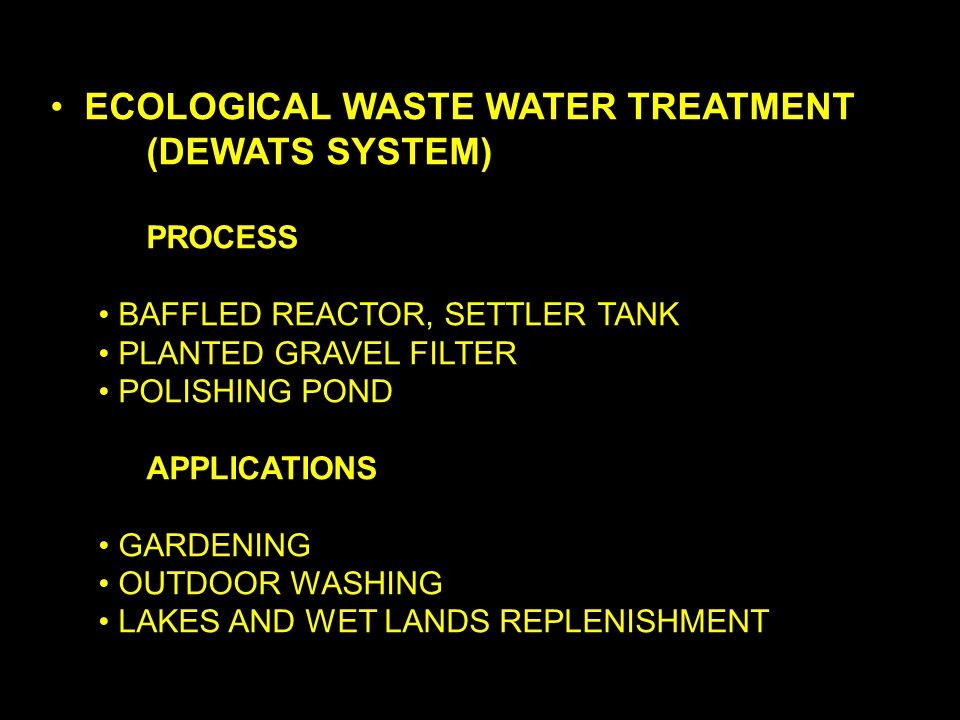 ECOLOGICAL WASTE WATER TREATMENT (DEWATS SYSTEM)