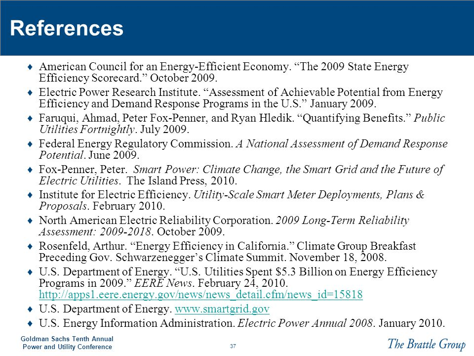 References American Council for an Energy-Efficient Economy. The 2009 State Energy Efficiency Scorecard. October 2009.
