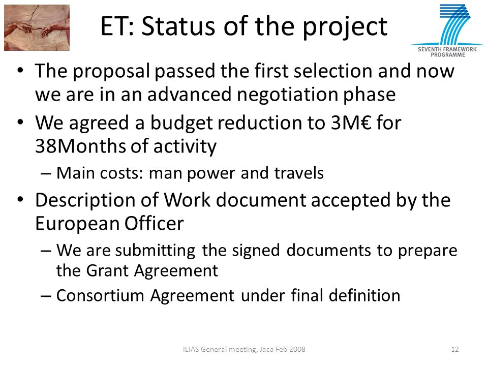 ET: Status of the project