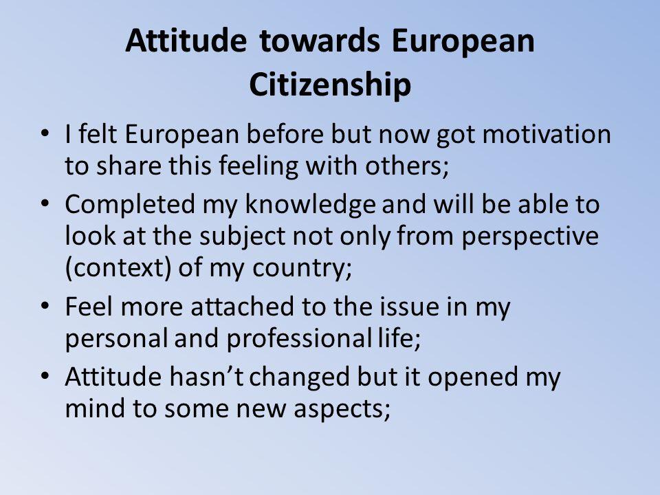 Attitude towards European Citizenship