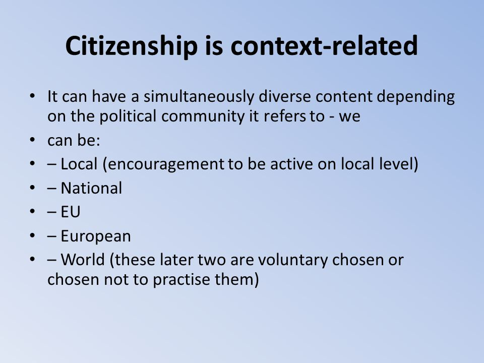 Citizenship is context-related