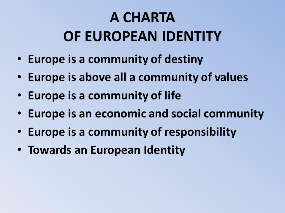 A CHARTA OF EUROPEAN IDENTITY