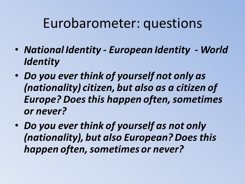 Eurobarometer: questions