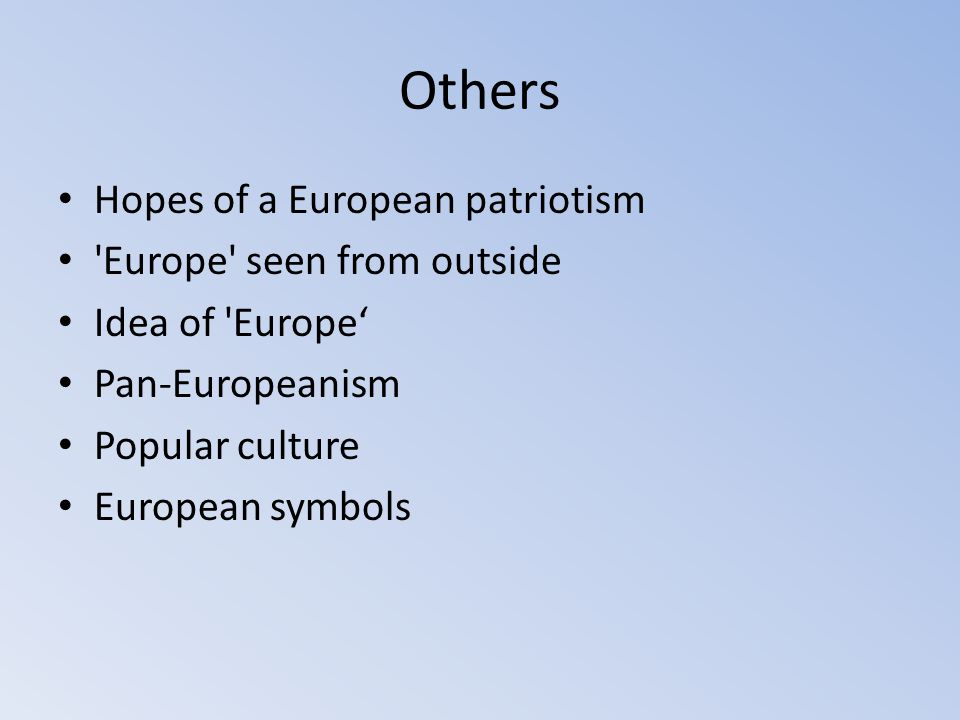 Others Hopes of a European patriotism Europe seen from outside