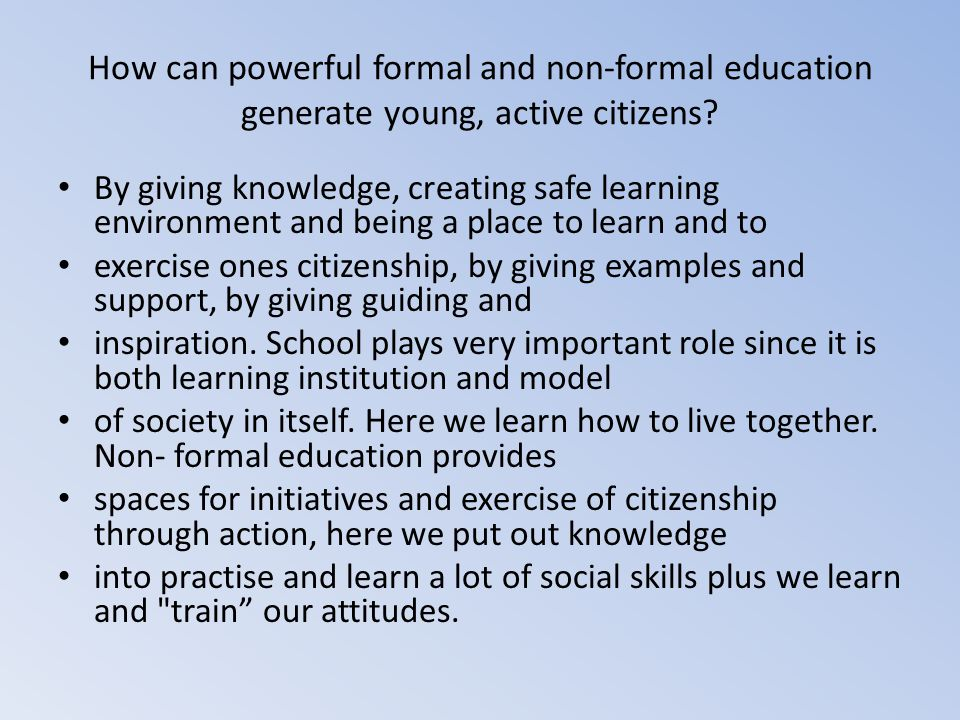 How can powerful formal and non-formal education generate young, active citizens