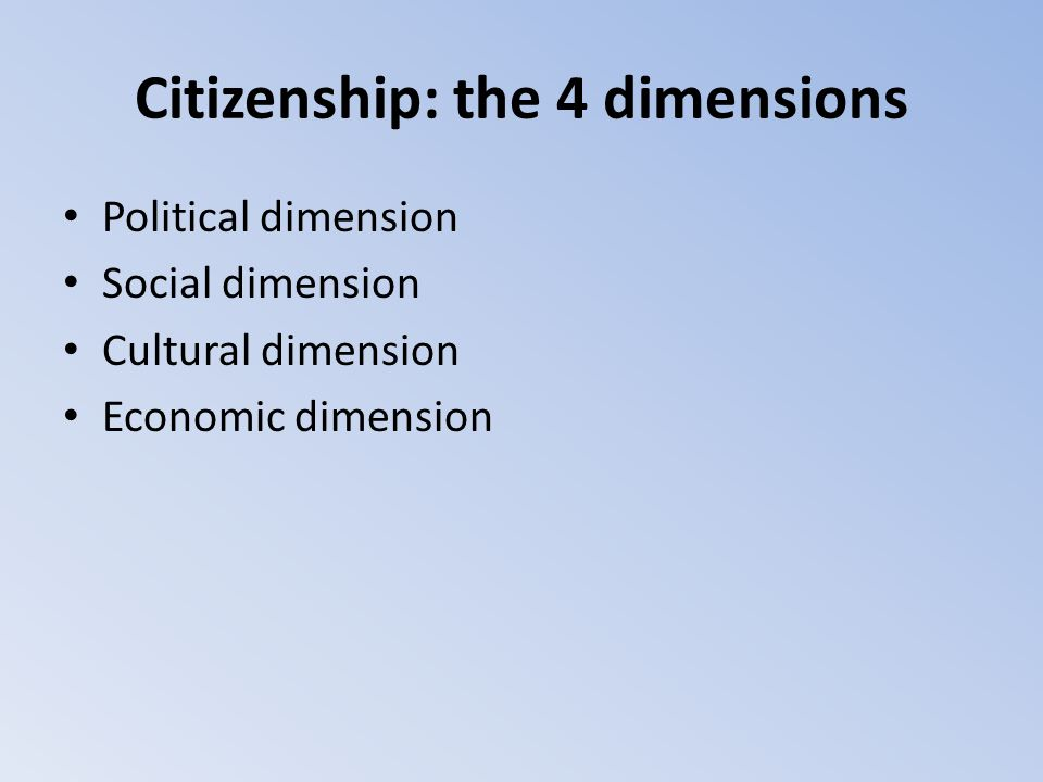 Citizenship: the 4 dimensions