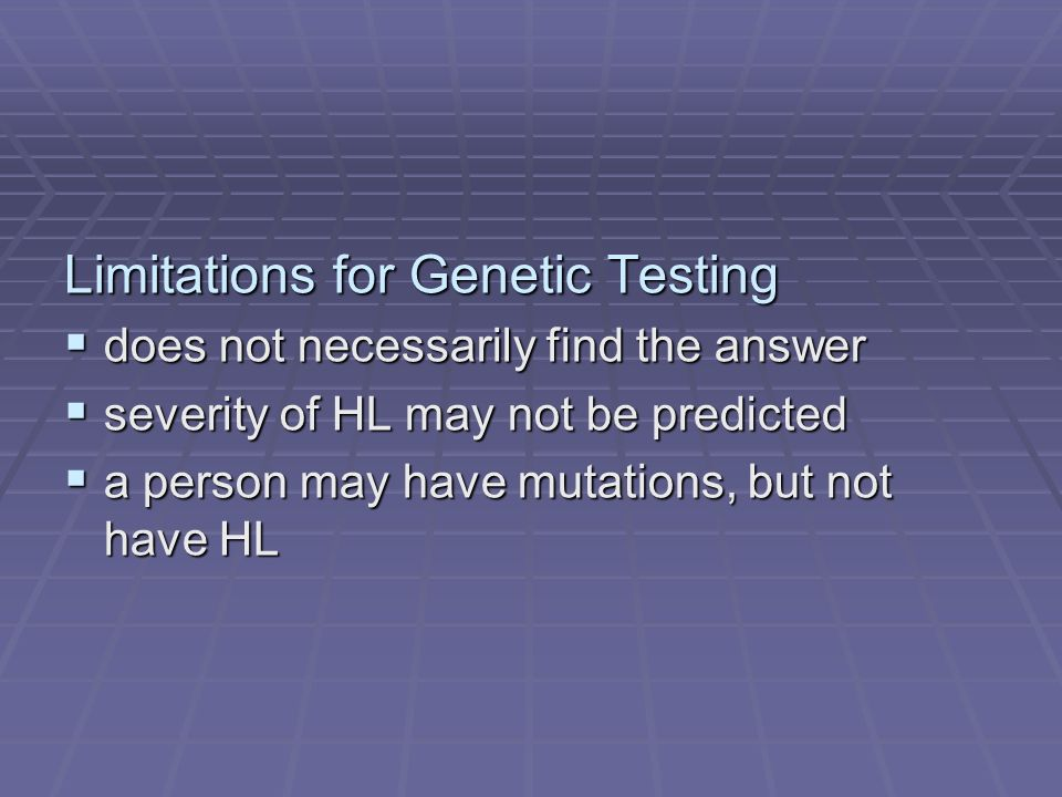Limitations for Genetic Testing