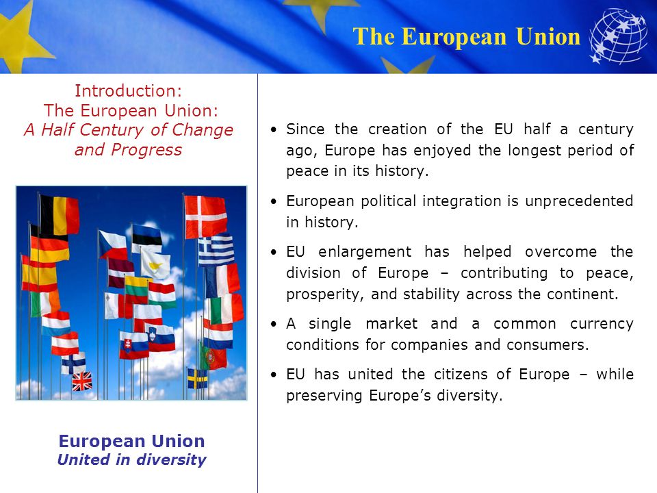 Introduction: The European Union: A Half Century of Change and Progress
