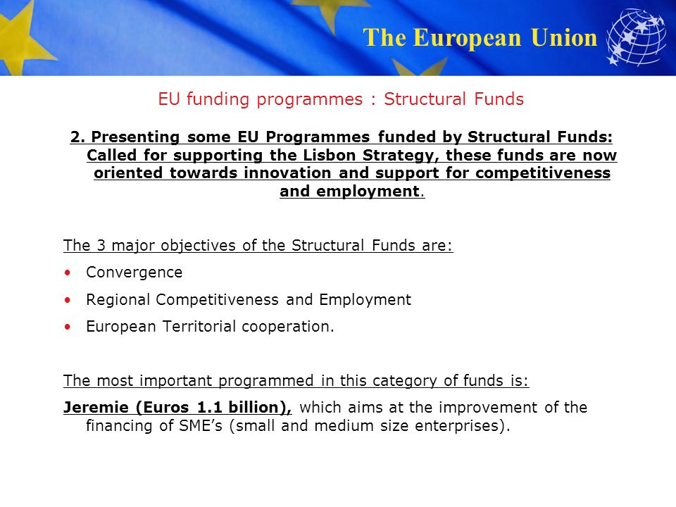 EU funding programmes : Structural Funds