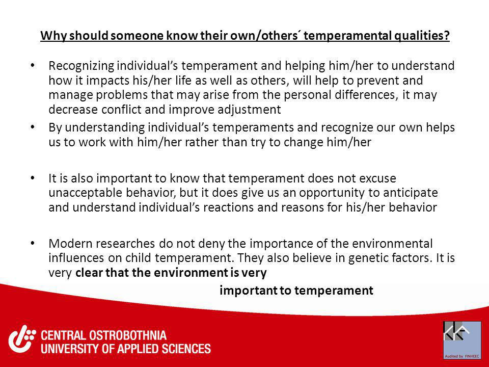 Why should someone know their own/others´ temperamental qualities