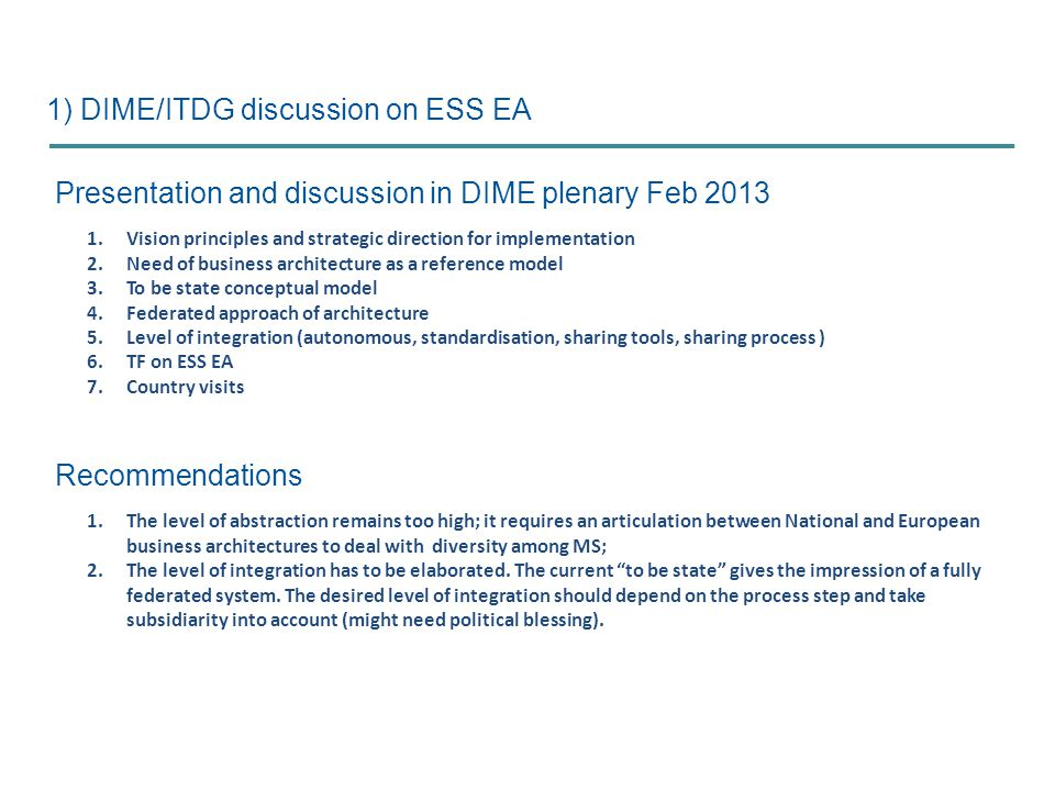 1) DIME/ITDG discussion on ESS EA