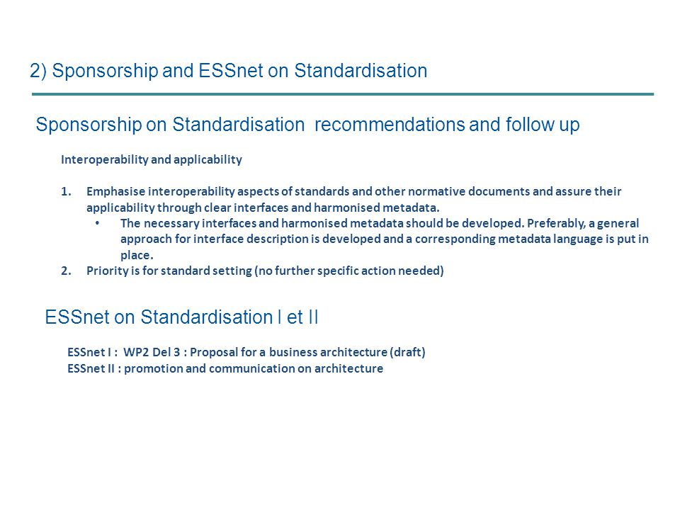 2) Sponsorship and ESSnet on Standardisation