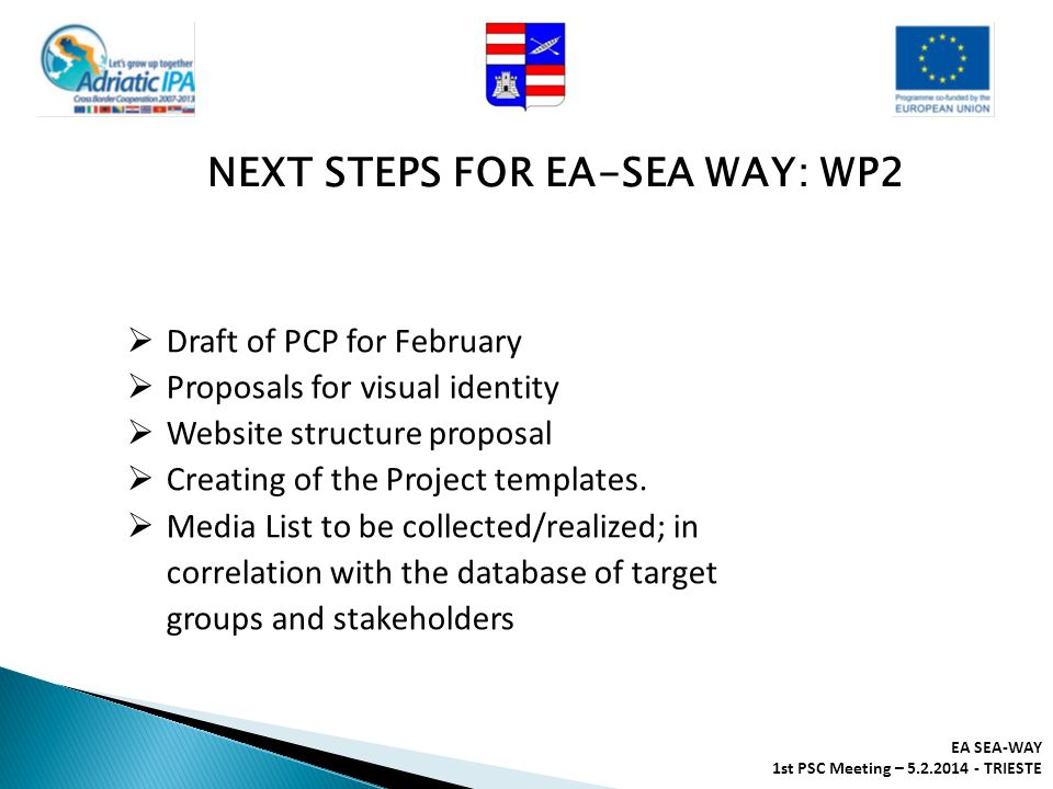NEXT STEPS FOR EA-SEA WAY: WP2
