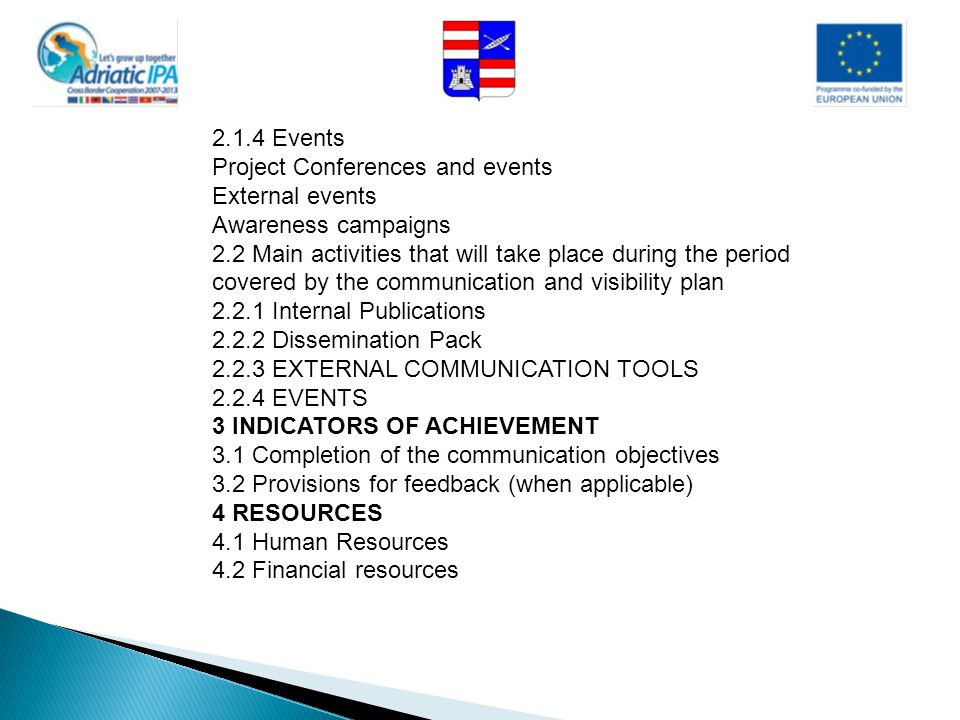 2.1.4 Events Project Conferences and events. External events. Awareness campaigns.