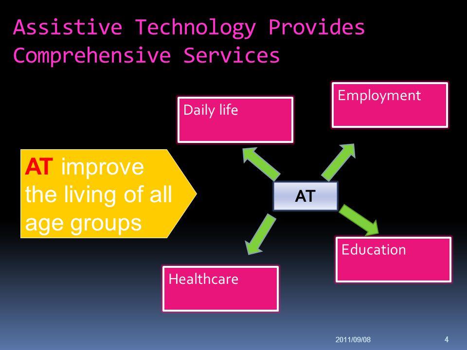 Assistive Technology Provides Comprehensive Services