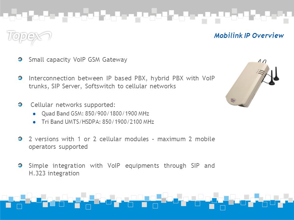 Mobilink IP Overview Small capacity VoIP GSM Gateway