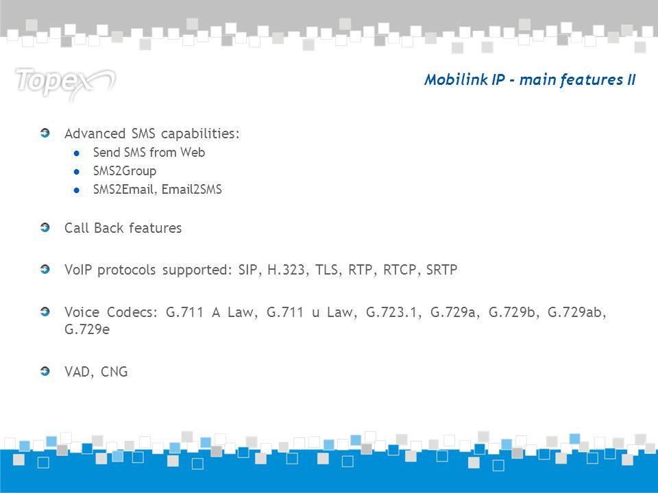 Mobilink IP - main features II