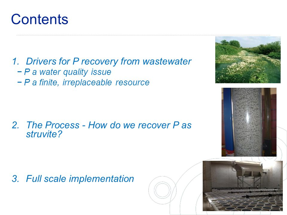 Contents Drivers for P recovery from wastewater