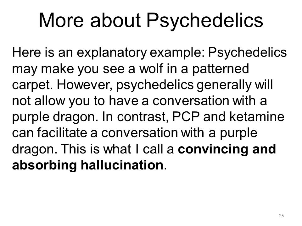 More about Psychedelics