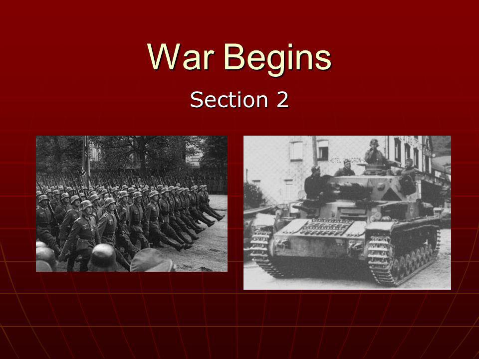 War Begins Section 2