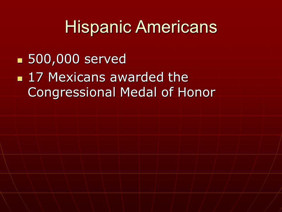 Hispanic Americans 500,000 served