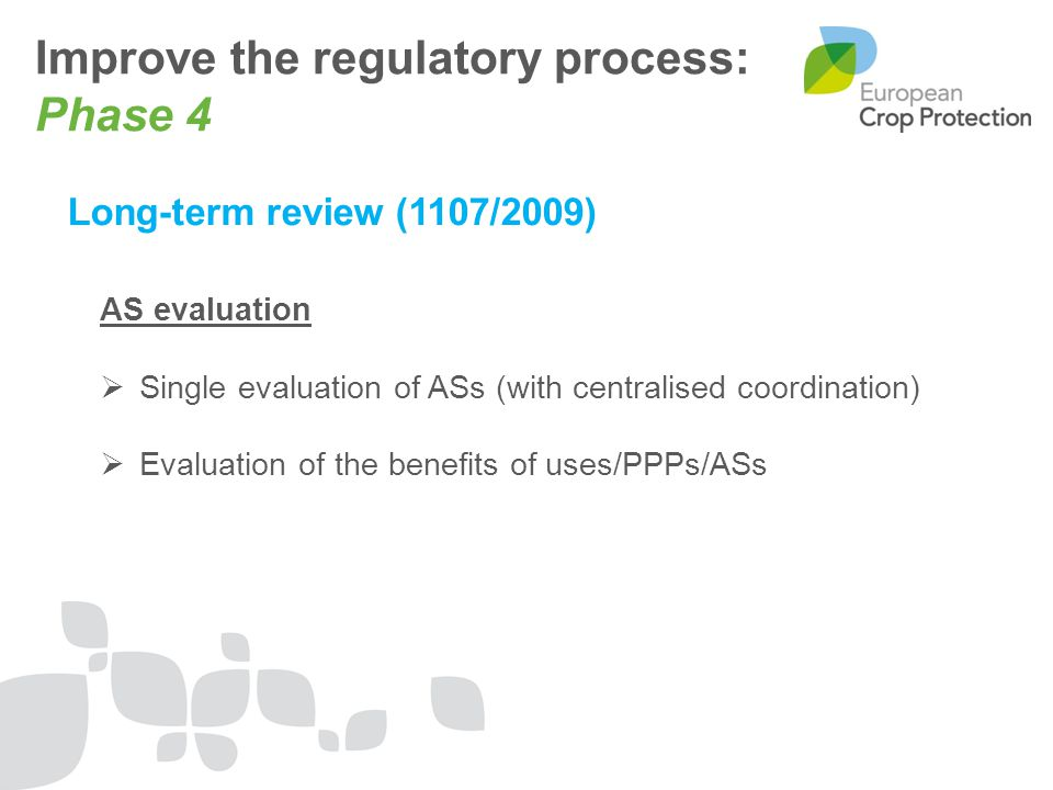 Improve the regulatory process: Phase 4