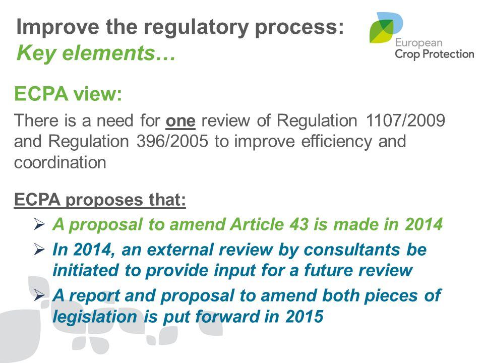 Improve the regulatory process: Key elements…
