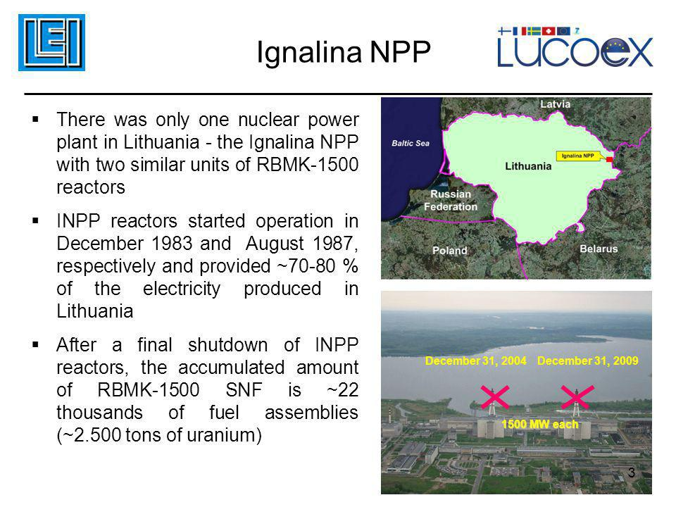 Ignalina NPP There was only one nuclear power plant in Lithuania - the Ignalina NPP with two similar units of RBMK-1500 reactors.