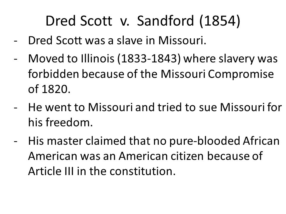 Dred Scott v. Sandford (1854)