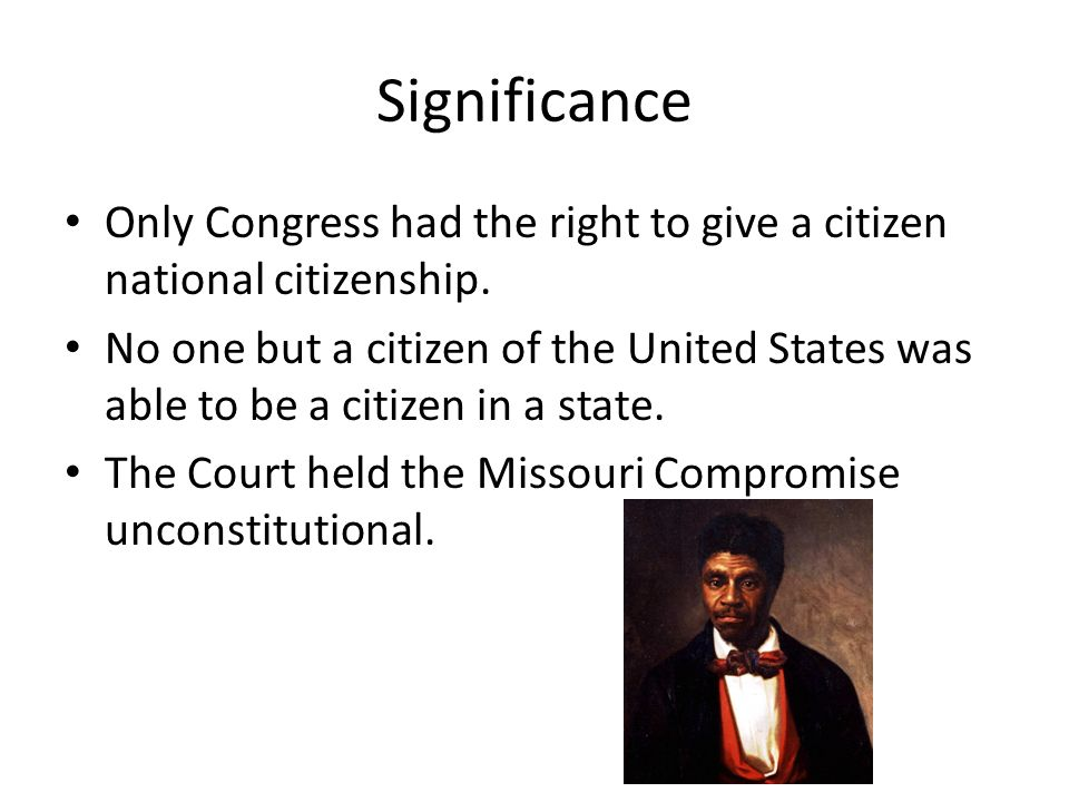Significance Only Congress had the right to give a citizen national citizenship.