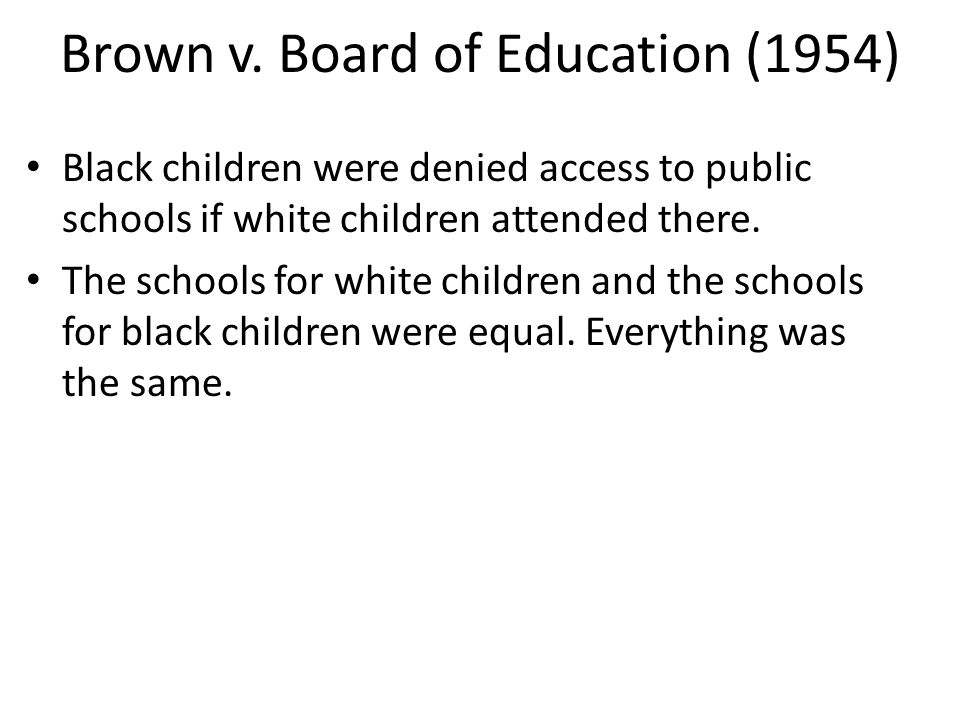 Brown v. Board of Education (1954)