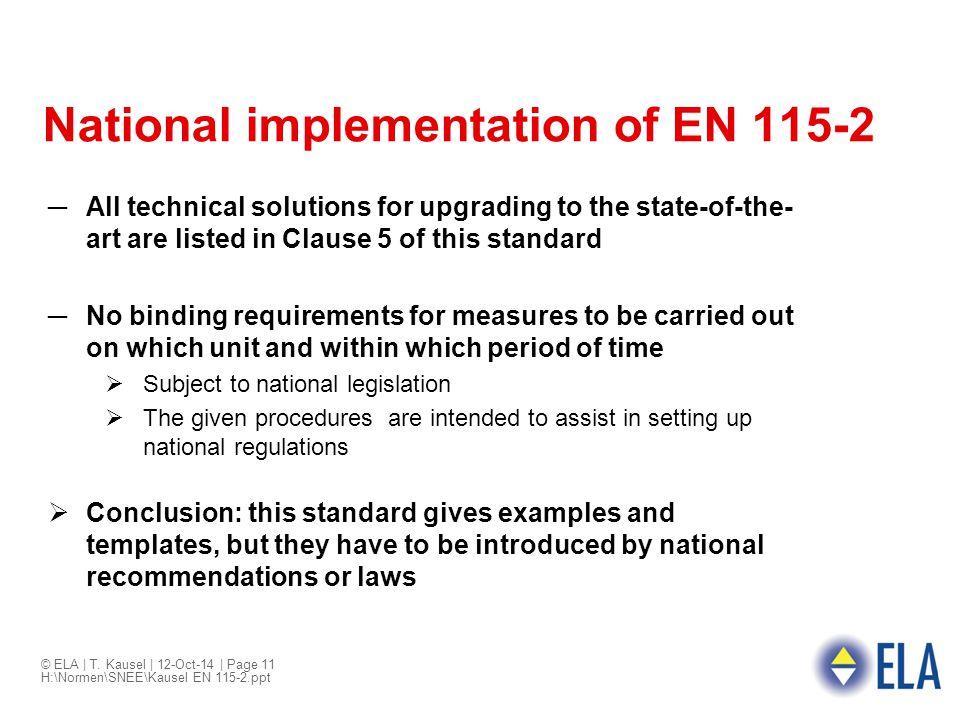 National implementation of EN 115-2