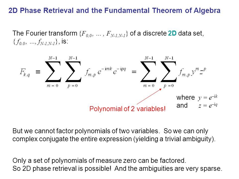 Phase Retrieval & the Fund Thm of Algebra 2