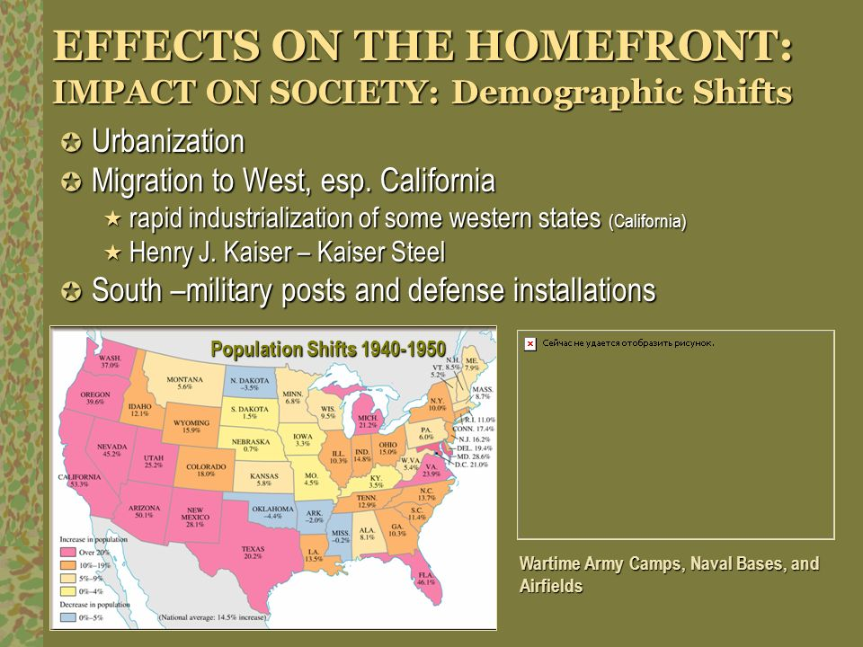 EFFECTS ON THE HOMEFRONT: IMPACT ON SOCIETY: Demographic Shifts
