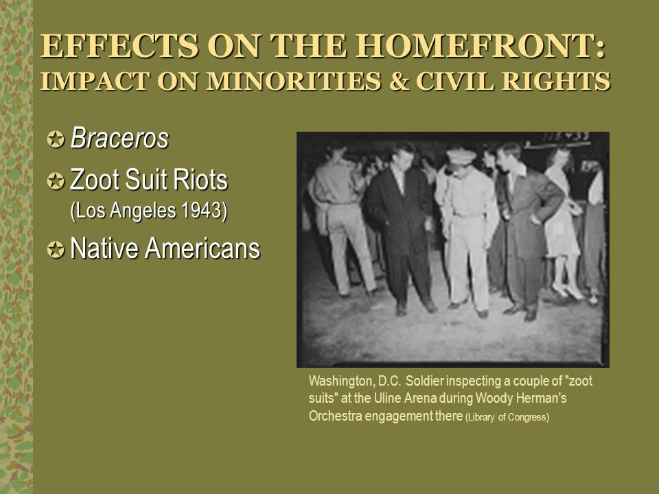 EFFECTS ON THE HOMEFRONT: IMPACT ON MINORITIES & CIVIL RIGHTS