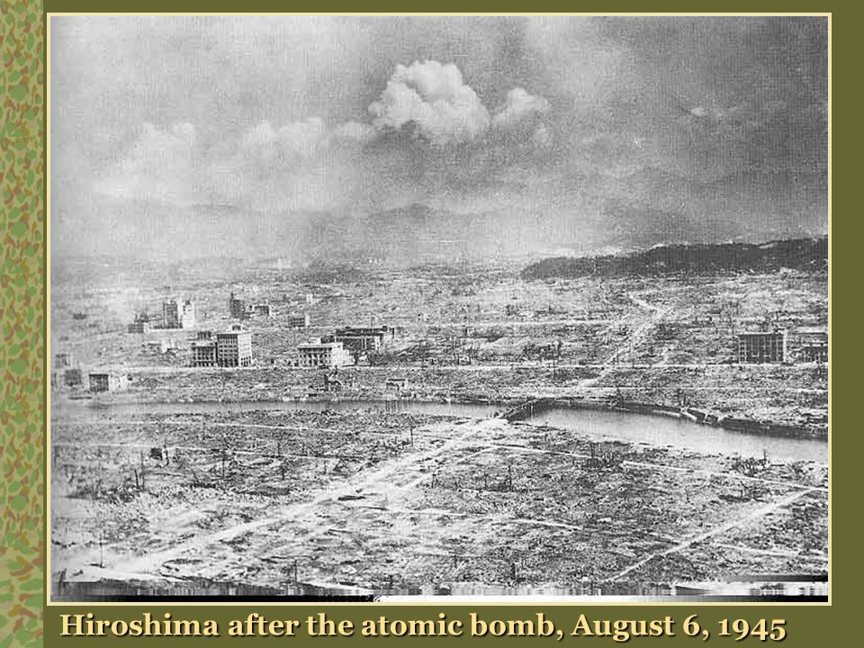 Hiroshima after the atomic bomb, August 6, 1945